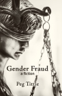 Gender Fraud: a fiction Cover Image
