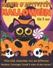 Cahier D'activités HALLOWEEN: Dès 3 ans - Livre de jeux pour enfants spécial Halloween - Mots mêlés enfants, Labyrinthes, Jeux des différences, Sudo Cover Image