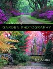 The Art of Garden Photography Cover Image