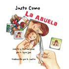 Justo Como La Abuela Cover Image