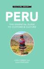 Peru - Culture Smart!: The Essential Guide to Customs & Culture Cover Image