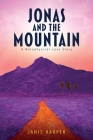 Jonas and the Mountain: A Metaphysical Love Story Cover Image