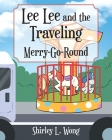 Lee Lee and the Traveling Merry-Go-Round Cover Image