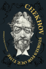 Chekhov: Stories for Our Time (Restless Classics) Cover Image