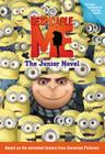 Despicable Me: The Junior Novel Cover Image