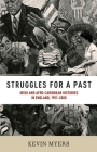 Struggles for a Past: Irish and Afro-Caribbean Histories in England, 1951-2000 Cover Image