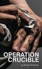 Operation Crucible (Oberon Modern Plays) Cover Image