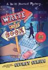 Write This Book: A Do-It-Yourself Mystery (The Secret Series) Cover Image
