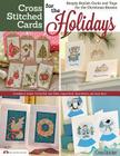 Cross Stitched Cards for the Holidays: Simply Stylish Cards and Tags for the Christmas Season (Design Originals #3503) Cover Image