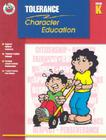 Tolerance Grade K (Character Education (School Specialty)) Cover Image