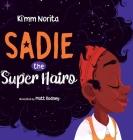 Sadie the Super Hairo Cover Image
