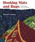 Hooking Mats and Rugs: 33 New Designs From An Old Tradition Cover Image