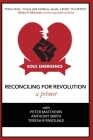 Soul Emergence: Reconciling For Revolution (A Primer) Cover Image
