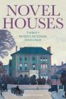 Novel Houses: Twenty Famous Fictional Dwellings Cover Image