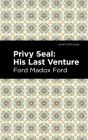 Privy Seal: His Last Venture Cover Image