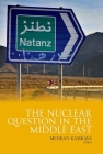 Nuclear Question in the Middle East Cover Image