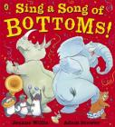 Sing a Song of Bottoms! Cover Image