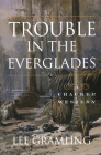 Trouble in the Everglades Cover Image