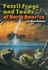 Fossil Frogs and Toads of North America Cover Image