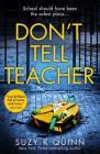 Don't Tell Teacher Cover Image