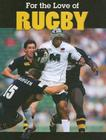 For the Love of Rugby Cover Image