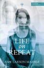 Life on Repeat Cover Image