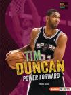 Tim Duncan: Power Forward Cover Image