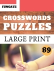 Crosswords Puzzles: Fungate activity Book Easy large print crossword puzzle for adult and seniors Classic Vol.89 Cover Image
