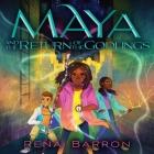 Maya and the Return of the Godlings (Maya and the Rising Dark) Cover Image