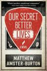 Our Secret Better Lives Cover Image
