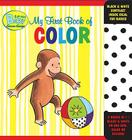 Curious Baby My First Book of Color (Curious George Accordion-Fold Board Book) (Curious Baby Curious George) Cover Image