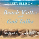 Beach Walks and God Talks: Diary of a Cowrie Shell Cover Image