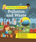 Discover It Yourself: Pollution and Waste Cover Image