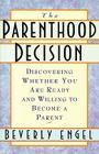 The Parenthood Decision Cover Image
