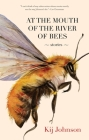 At the Mouth of the River of Bees: Stories Cover Image