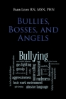Bullies, Bosses, and Angels Cover Image