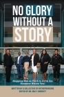 No Glory Without a Story! Stepping out on Faith to Birth the Business within You! Cover Image