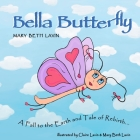 Bella Butterfly: A Fall to the Earth and Tale of Rebirth Cover Image