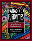 Paracord Fusion Ties: Straps, Slip Knots, Falls, Bars & Bundles Cover Image