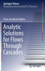 Analytic Solutions for Flows Through Cascades (Springer Theses) Cover Image