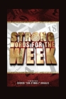 Strong Words for the Week Cover Image