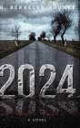 2024: Clear Print Hardcover Edition Cover Image