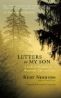 Letters to My Son: A Father's Wisdom on Manhood, Life, and Love Cover Image