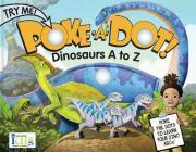 Poke a Dot!: Dinosaurs A to Z Cover Image
