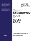 The Attorney's Bankruptcy Code and Rules Book (2021) Cover Image