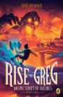 The Rise of Greg (An Epic Series of Failures #3) Cover Image