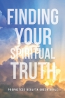 Finding Your Spiritual Truth Cover Image