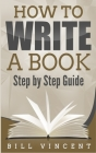 How to Write a Book: Step by Step Guide Cover Image