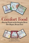 Comfort Food: Amazing Friends and the Everyday Stories That Happen Around Food Cover Image