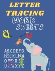 Letter Tracing Work sheets: Handwriting Activity Book for Kids, Activity Book For Tracing And Writing Easy Cover Image